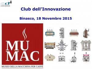 Incontro Club dell'Innovazione 18Novembre2015 Binasco - Mumac